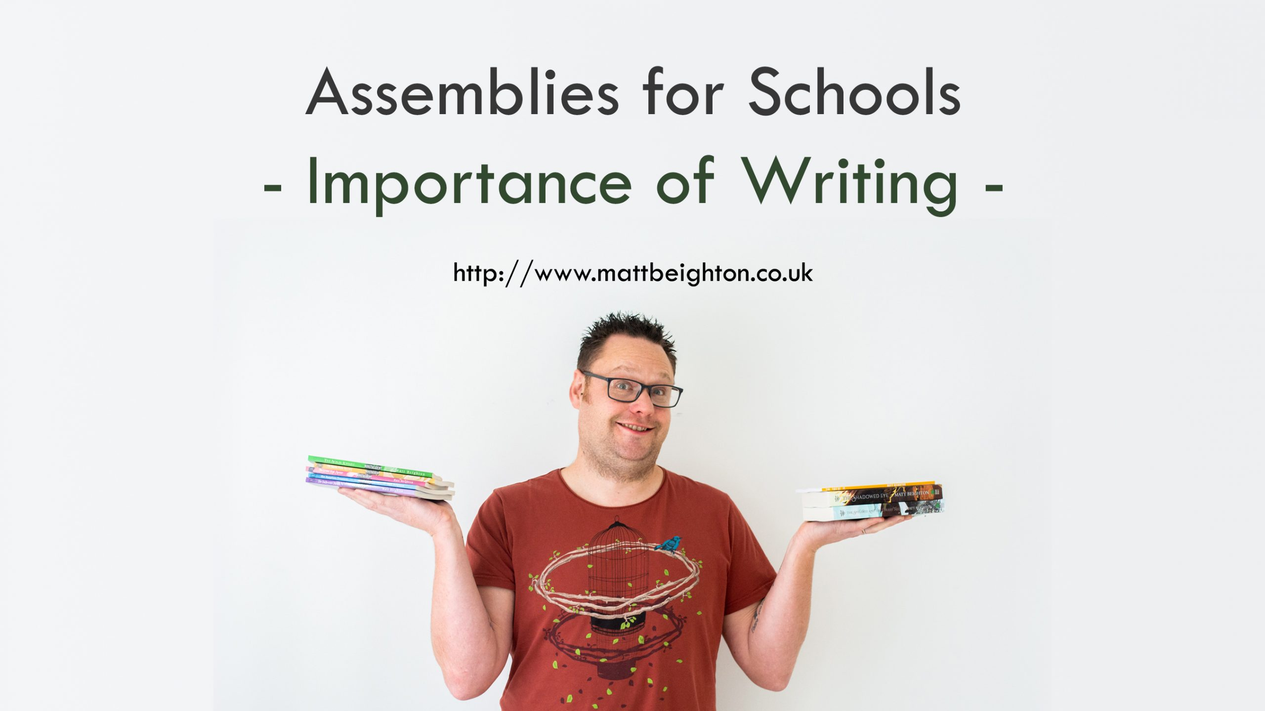 Assemblies for Schools - The importance of writing